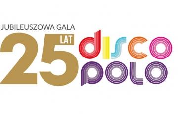 """""""Jubileuszowa Gala 25 lat Disco Polo"""" już 25 czerwca w Warszawie"""