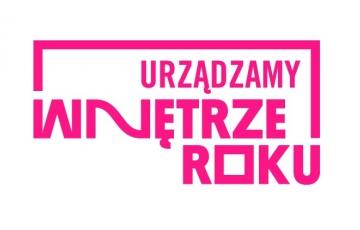 Urządzamy WNĘTRZE ROKU - jedyny taki konkurs w Polsce